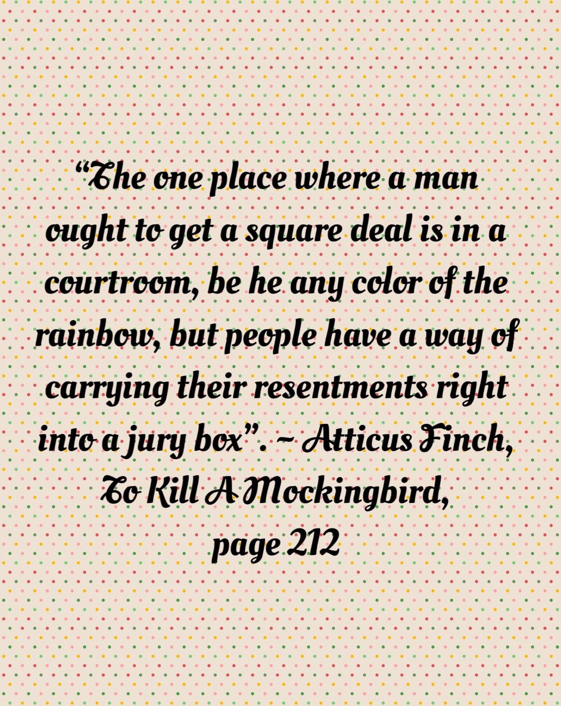Week 5 Favourite Quote Atticus Speaks This To His Son After The