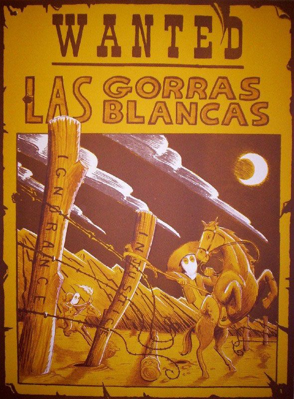 Las Gorras Blancas were a group active in the SW in the late 1880s and early 2b4eb99bd45