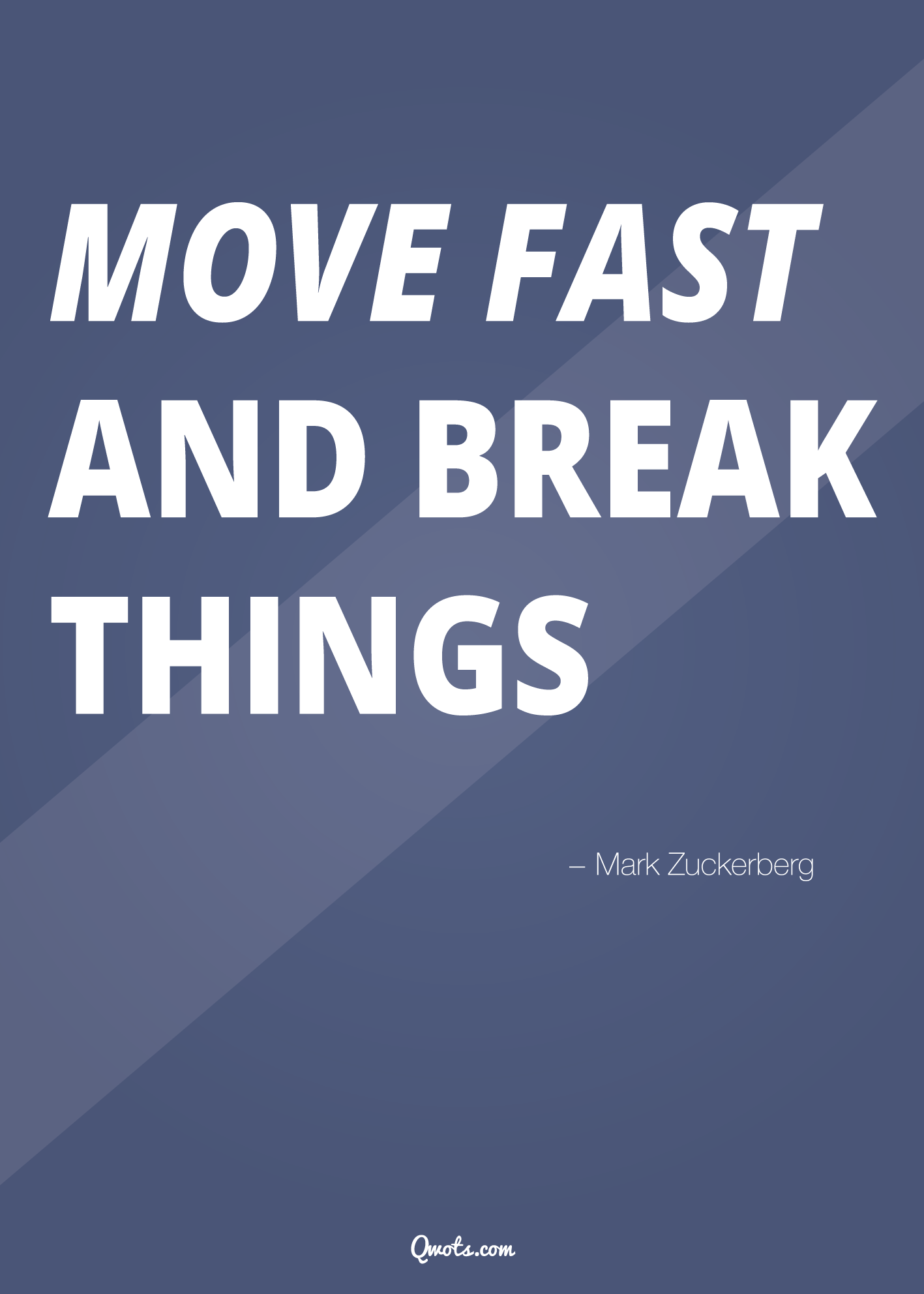 Move Fast And Break Things Mark