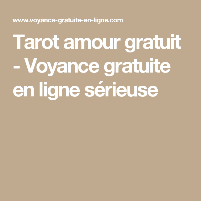 Explore these ideas and more! Tarot amour gratuit - Voyance gratuite en  ligne sérieuse 5146a0007e7f