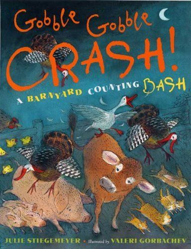 Gobble-Gobble Crash, A Barnyard Counting Bash, http://www.amazon.com/dp/0525479597/ref=cm_sw_r_pi_awd_KTfDsb1XKEY8S