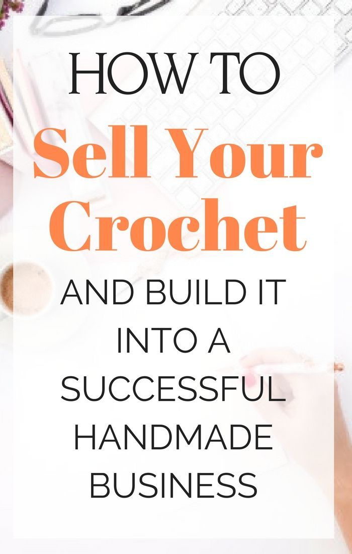 How To Sell Your Crochet And Knitting Crochet Patterns Pinterest