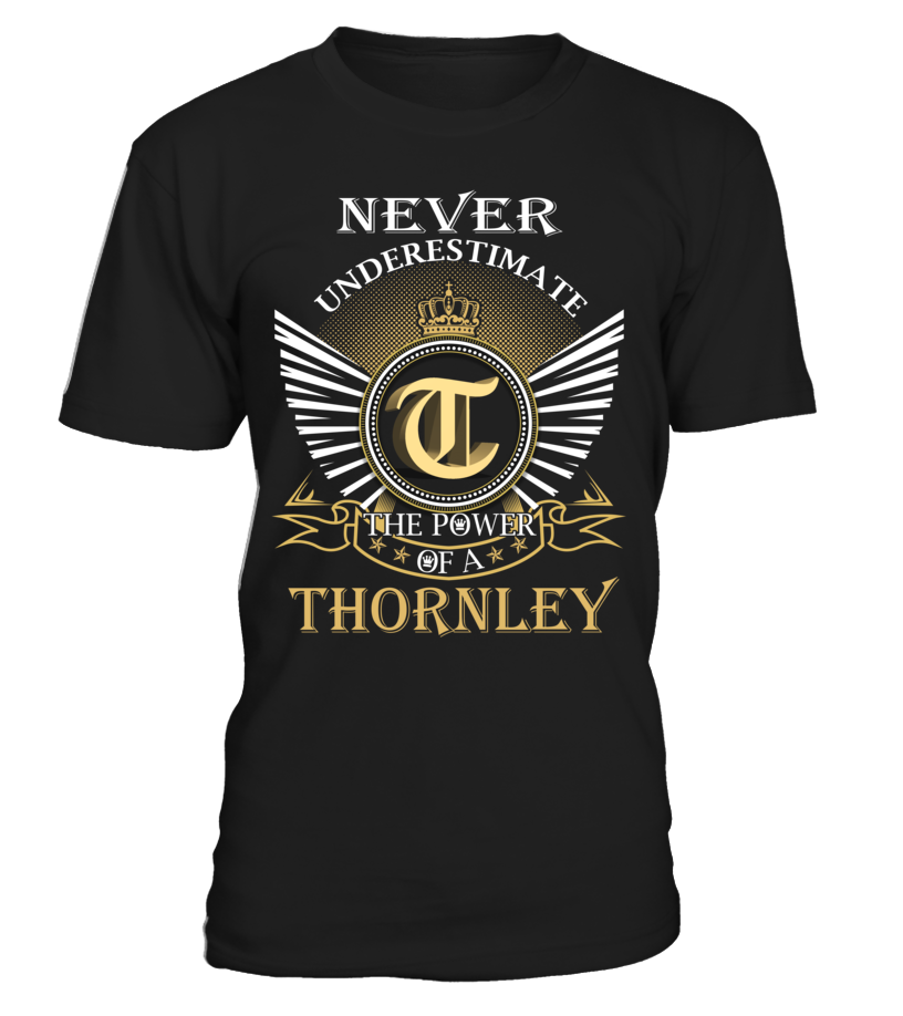 Never Underestimate the Power of a THORNLEY