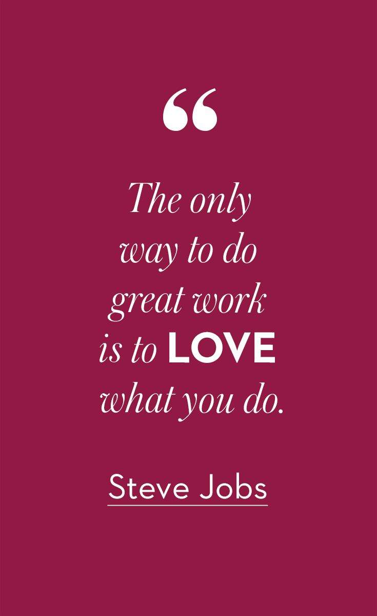 Do What You Love Love What You Do Quote Sometimes Only An Inspiring Quote From Steve Jobs Will Dodo What