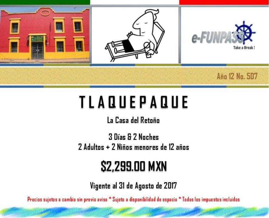 e-FUNPASS Año 12 No. 507 :) Tlaquepaque