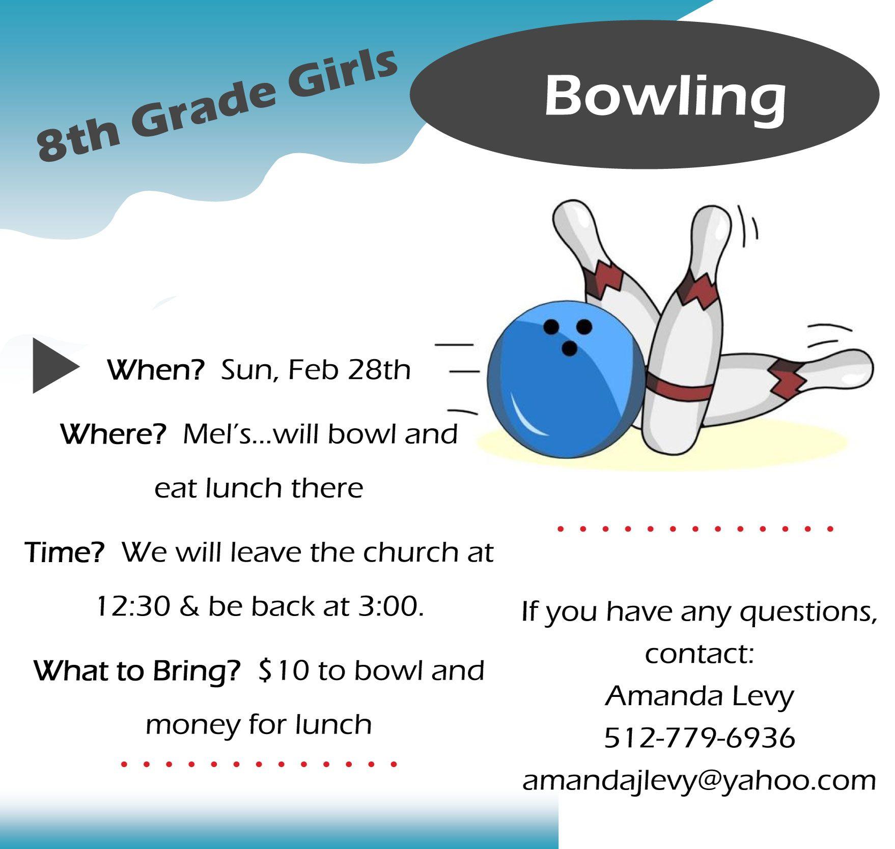 8th Grade Girls Bowling! February 28th!