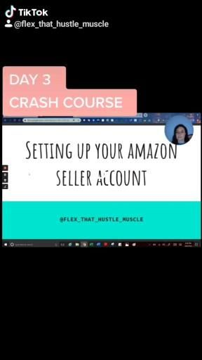 Day 3 Amazon Fba Crash Course Setting Up Your Amazon Account Video Crash Course Amazon Fba Amazon