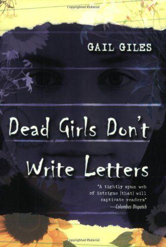 Dead Girls Don\u0027t Write Letters (9780689866241) Gail