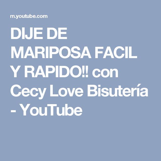 DIJE DE MARIPOSA FACIL Y RAPIDO!! con Cecy Love Bisutería - YouTube