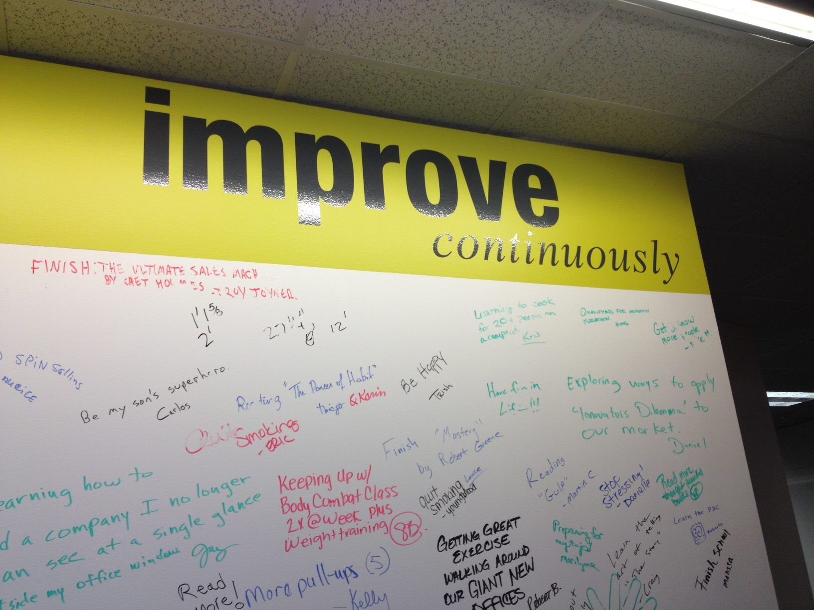 One of our core values: improve continuously. On this board ...