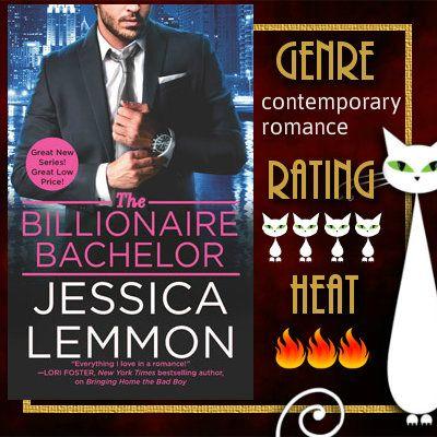 4 stars-- The Billionaire Bachelor (Billionaire Bad Boys #1) by Jessica Lemmon
