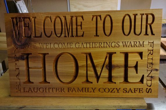 Welcome To Our Home Cedar 20 x 11 1/4 in by AndyClancyWoodWorks