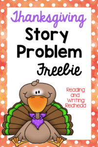 Word Problem Fun with a Thanksgiving Theme - Classroom Freebies