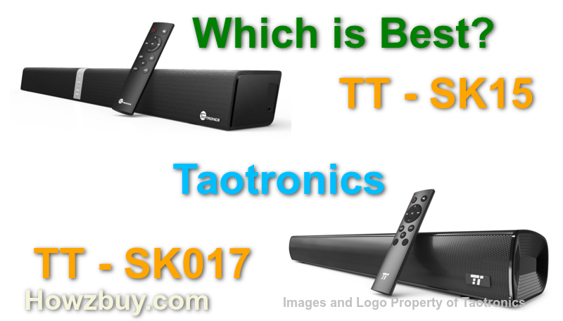 Taotronics Soundbar TT SK15 vs TT SK017 Bluetooth
