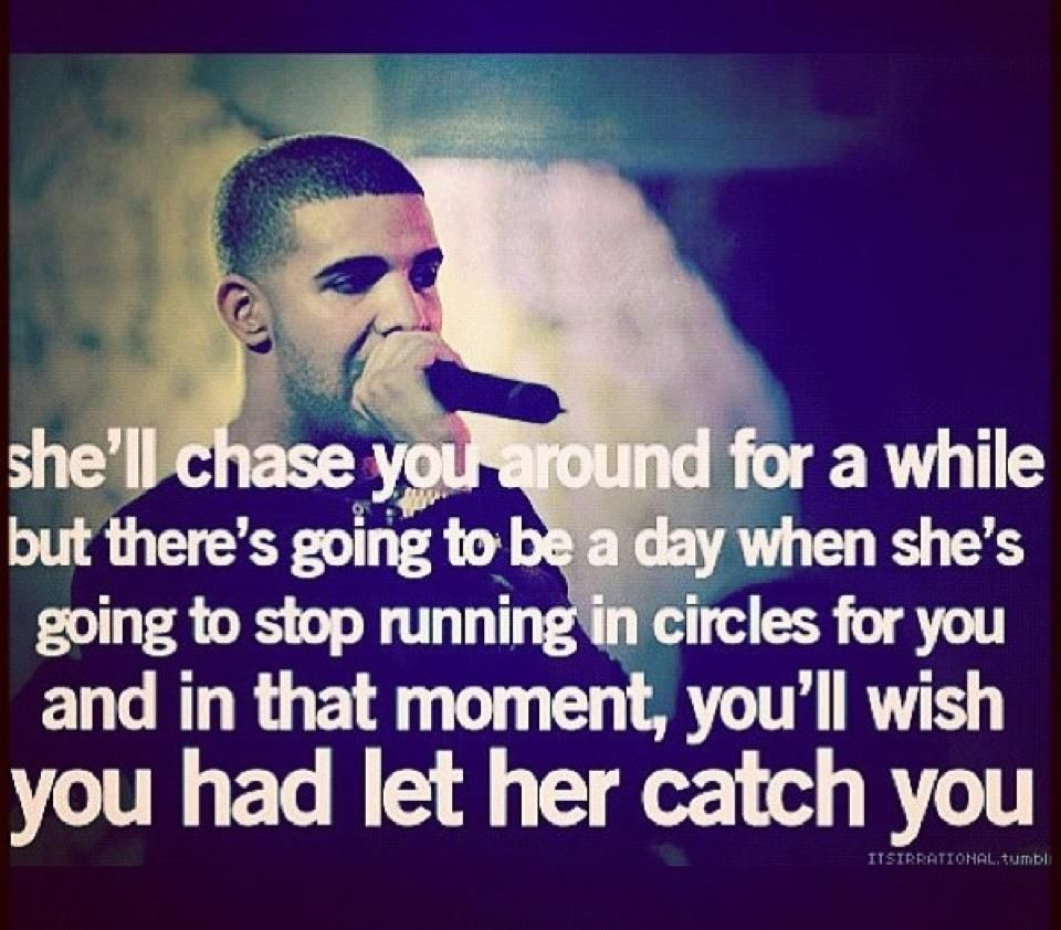 Pin By Maddie Young On Things I Love Drake Quotes Funny Quotes Relationship Quotes