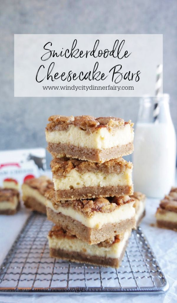 Snickerdoodle Cheesecake Bars - The Windy City Dinner Fairy