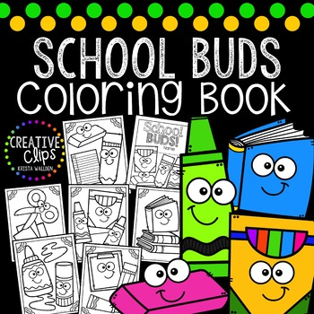 School Supply Buds Coloring Book Made By Creative Clips Clipart Creative Clips Clipart Coloring Books School Supply Labels