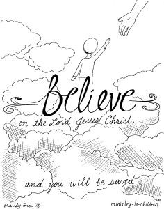 Believe On The Lord Jesus Coloring Page Jesus Coloring Pages