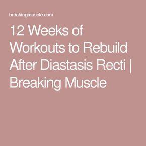 12 weeks of workouts to rebuild after diastasis recti
