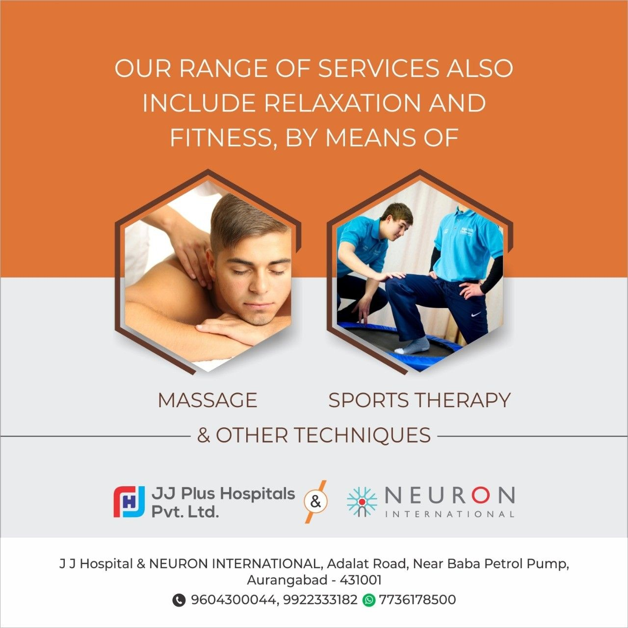 Our range of services also include relaxation and fitness