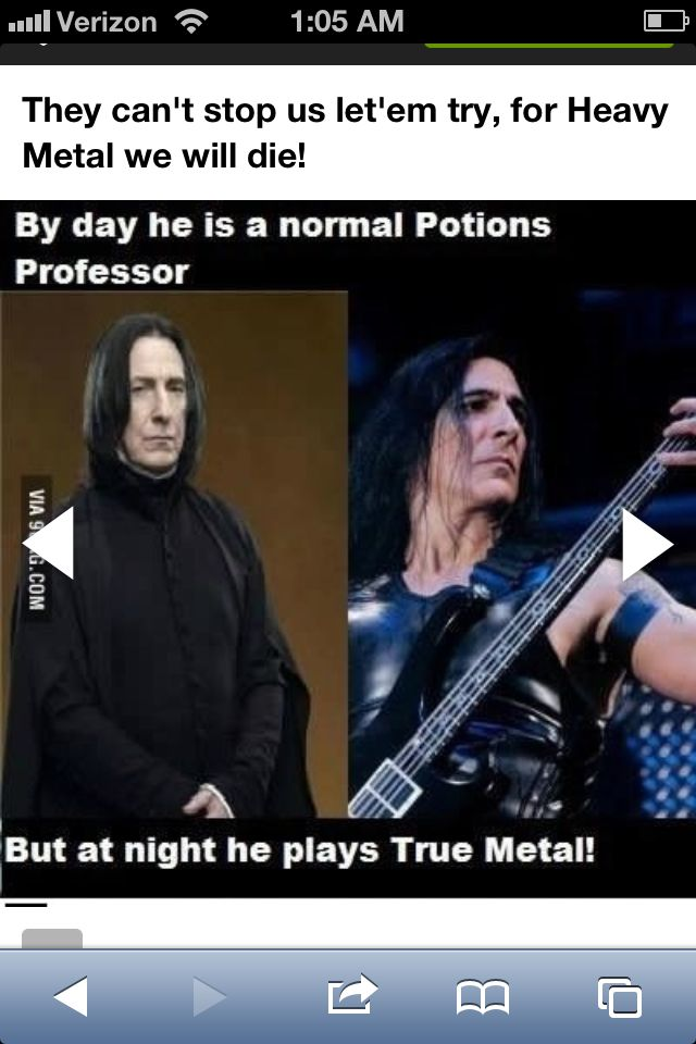 I knew Snape liked to rock out!