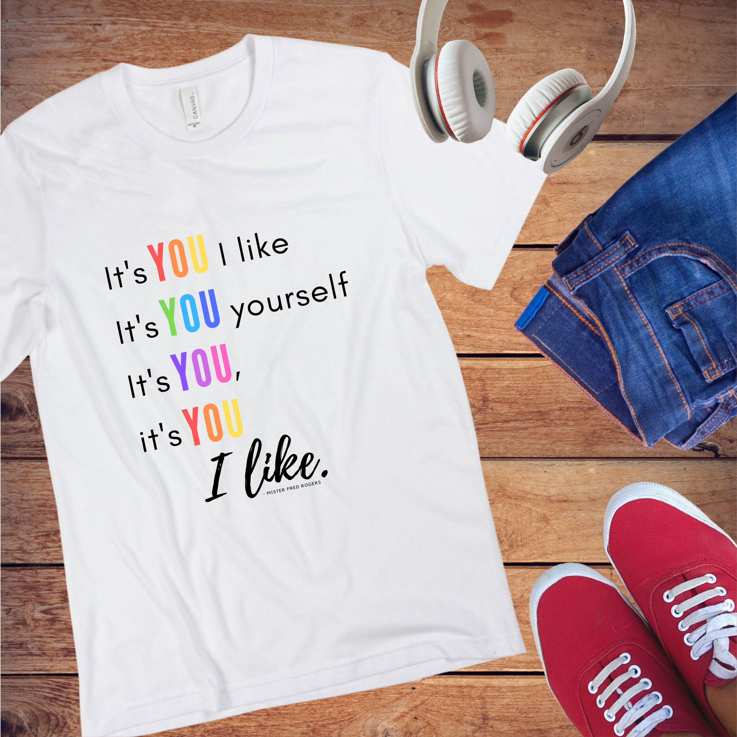 Mr Rogers Inspirational T Shirt It S You I Like Mister Rogers Lyrics Inspirational Shirt With Saying For Men And Women Inspirational Shirt Shirts With Sayings Trendy Fashion Women
