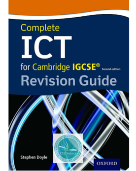 Complete ICT for Cambridge IGCSE® Revision Guide (Second
