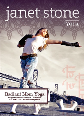 janet stone's radiant mom yoga dvd  helping moms stay