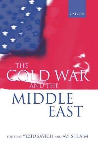 """The Cold War and the Middle East"" edited by Yezid Sayigh and Avi Shlaim. Also available in the SPS Library, classmark DS63 S2"