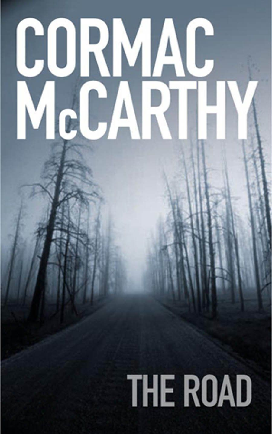 the only book i actually sat down and in a single day it s cormac mccarthy the road mccarthy s the road describes the journey of a father and son after some unknown disaster has destroyed the majority of life on