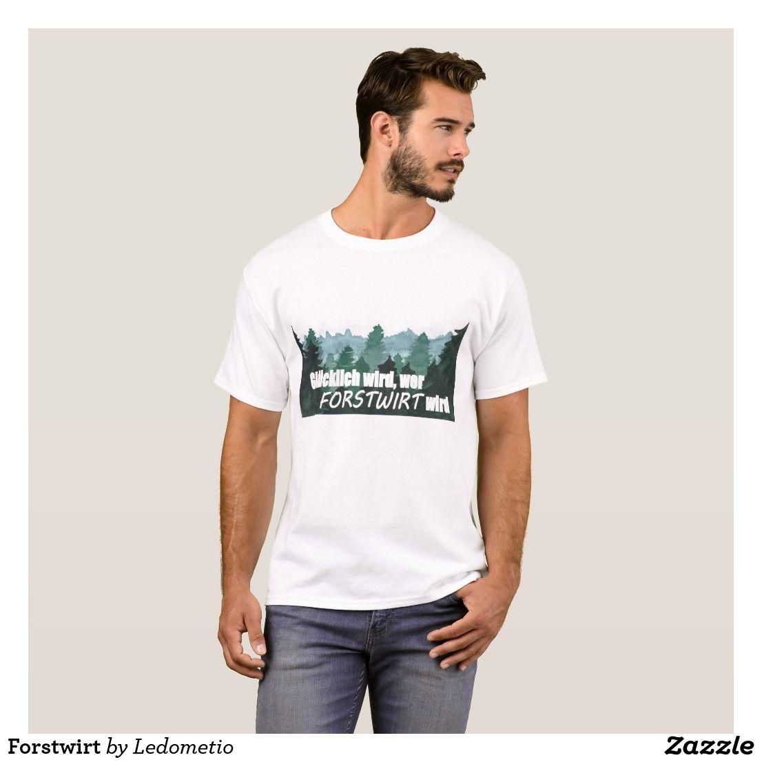 forstwirt tshirt  zazzlede  t shirt männer berlin t