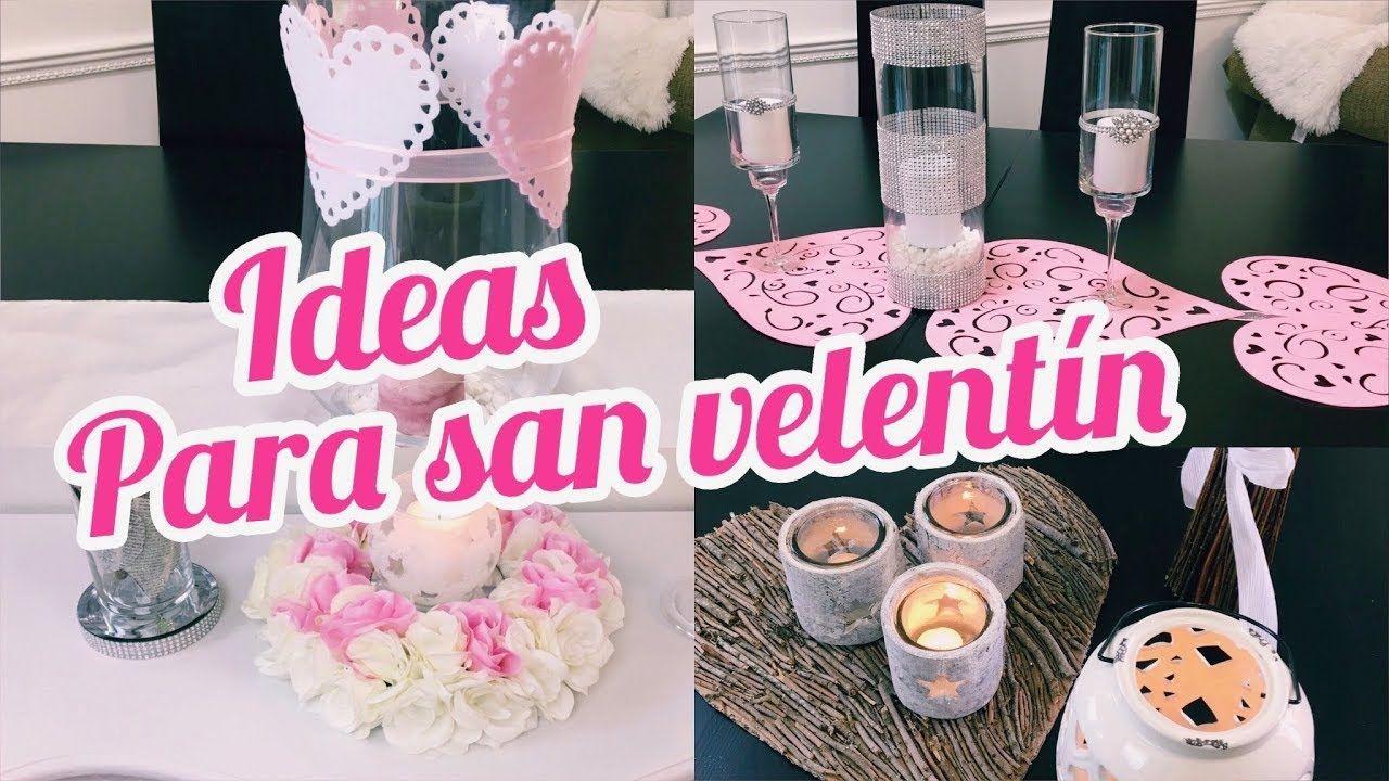 IDEAS PARA DECORAR TU CASA PARA SAN VALENTíN | 4 DIYs ...