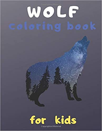 Wolf Coloring Book For Kids A Unique Collection Of Coloring Pages For Children S Dass Books 9798604897379 Amazon Co Coloring Books Kids Coloring Books Kids