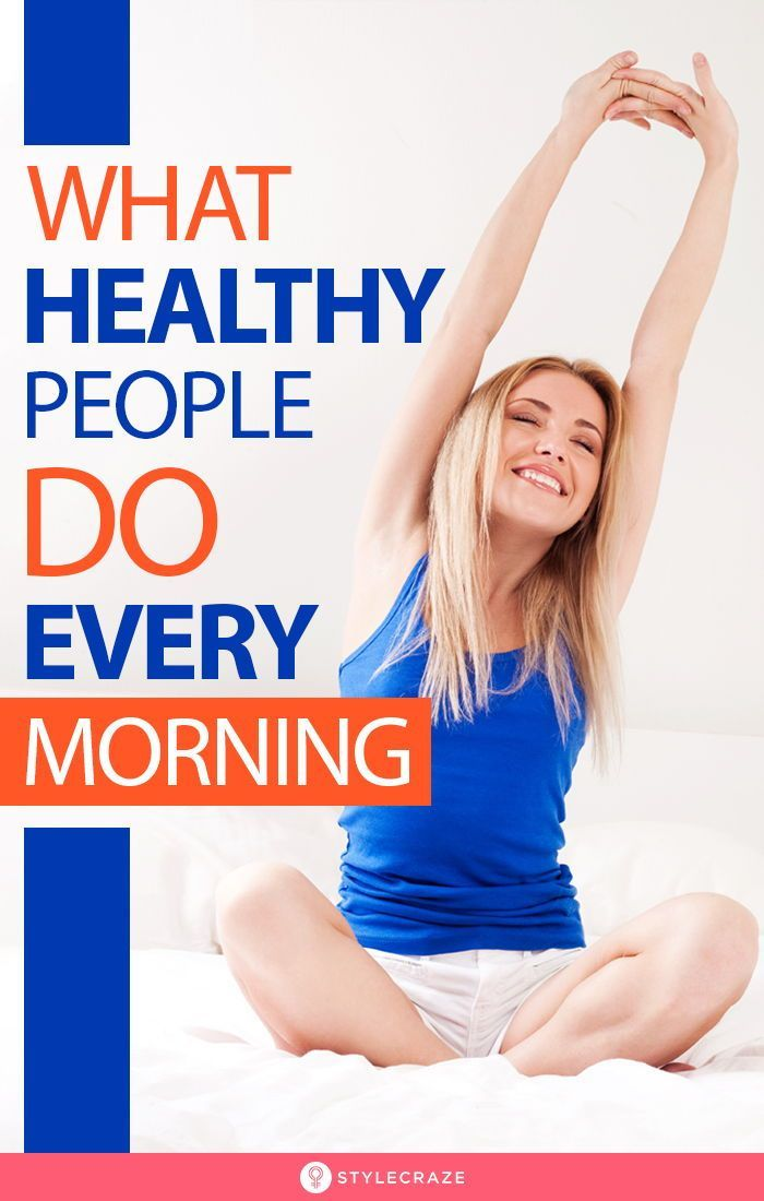 What Healthy People Do Every Morning: Fitness is not just about the shakes that you drink or the man...