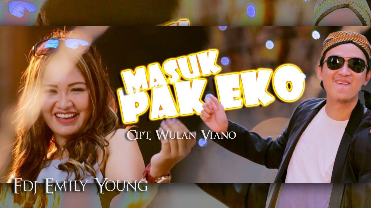 Fdj Emily Young Masuk Pak Eko Official Lagu Musik Youtube
