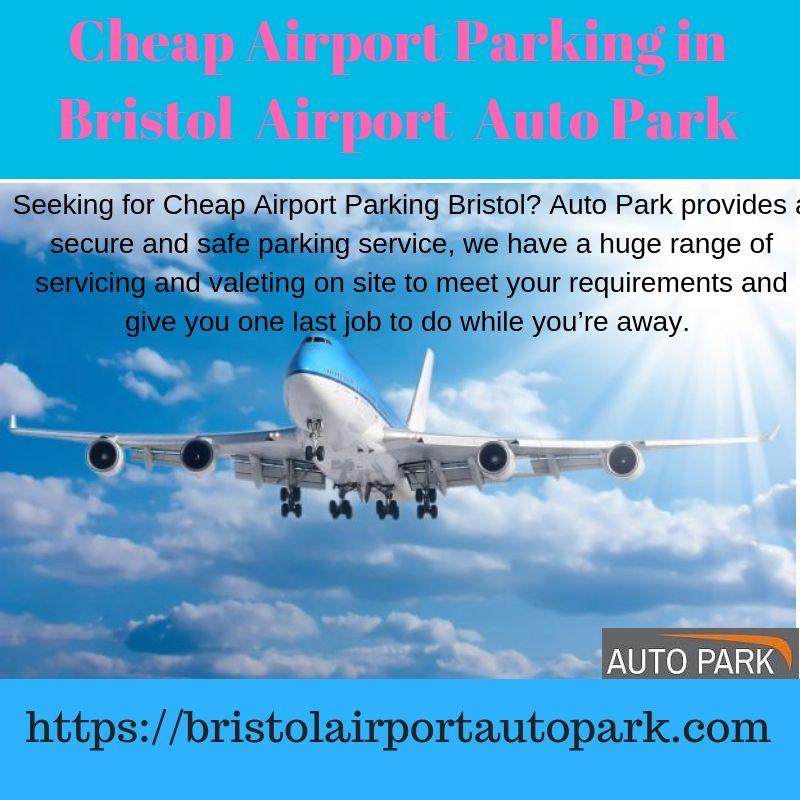 Seeking for cheap airport parking bristol auto park provides a seeking for cheap airport parking bristol auto park provides a secure and safe parking service m4hsunfo