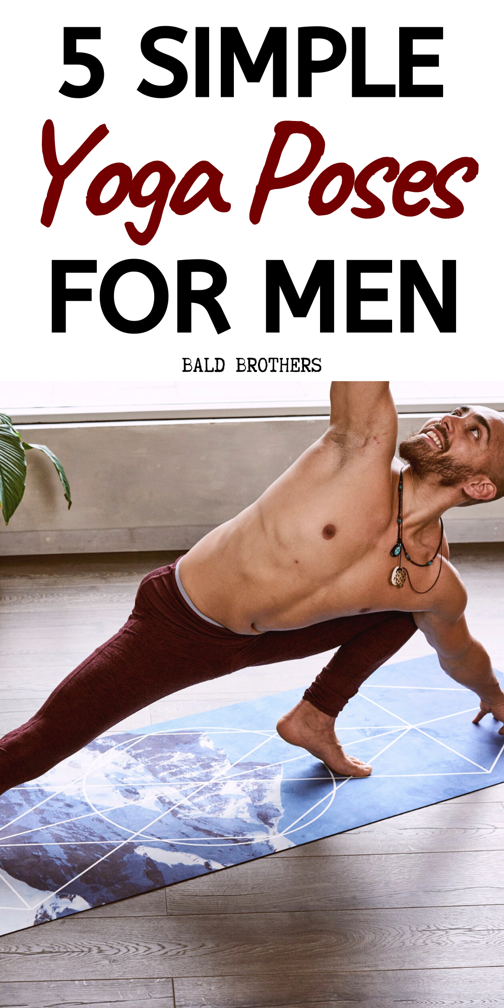 5 Basic Yoga Poses For Men That Actually Work