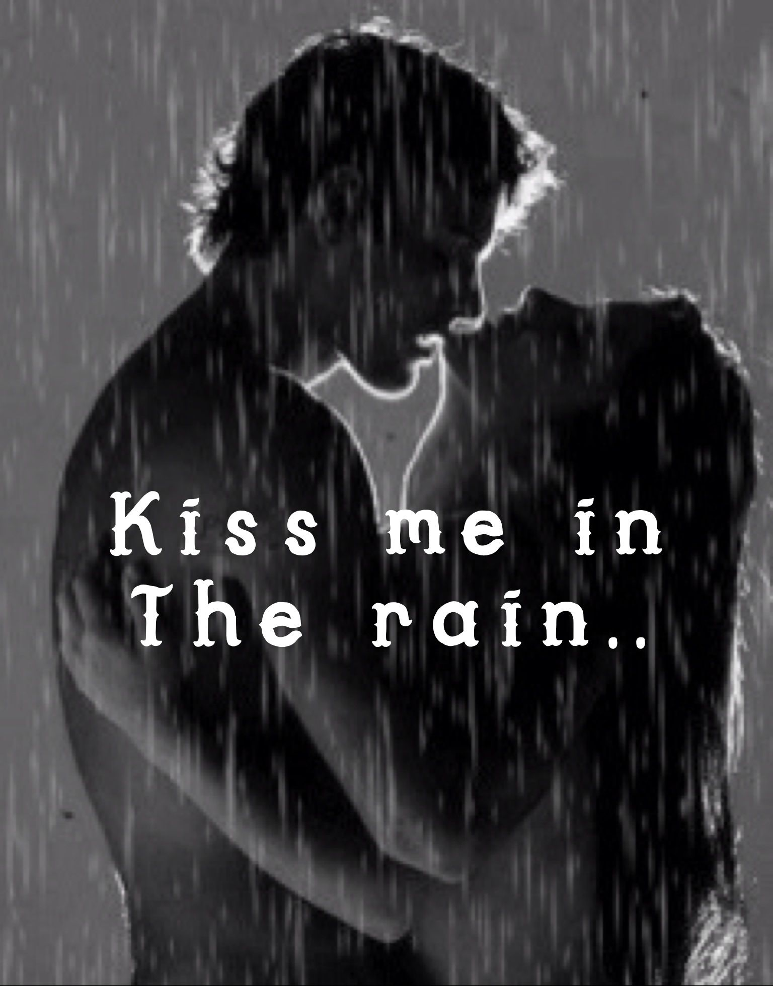 I Love Kissing You In The Rain Buddy Simply Love Pinterest