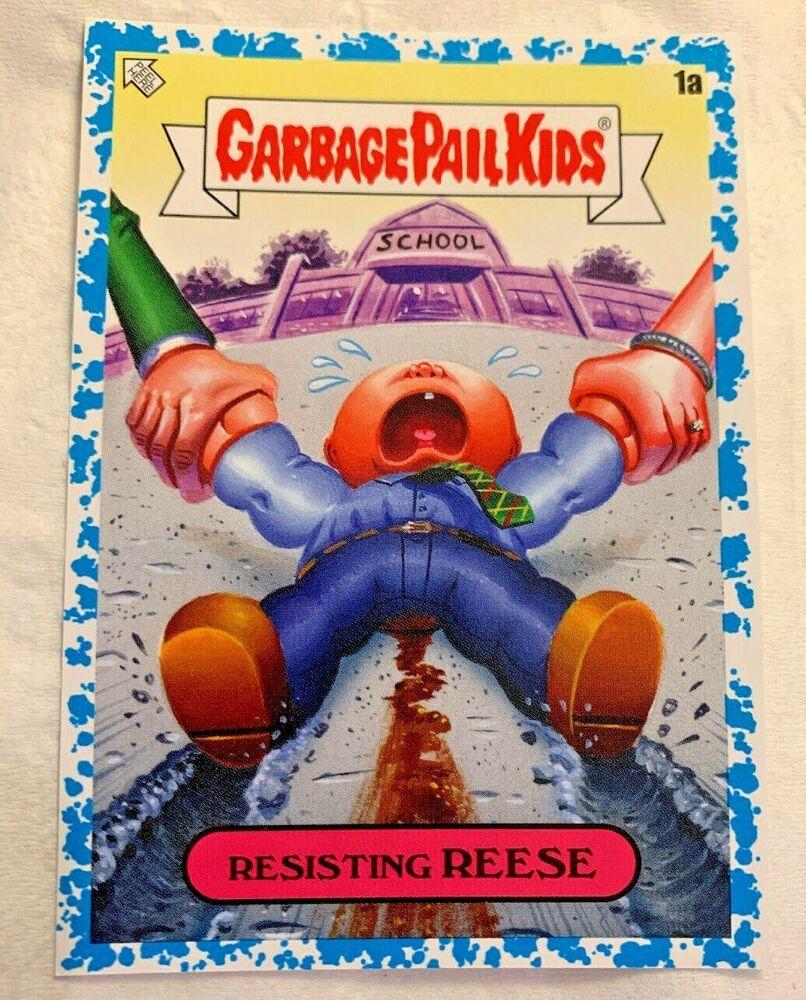 2020 Garbage Pail Kids Late To School Resisting Reese 73 99 Blue Checklist Nm 1a Garbage Pail Kids Garbage Pail Kids Cards Kids Stickers