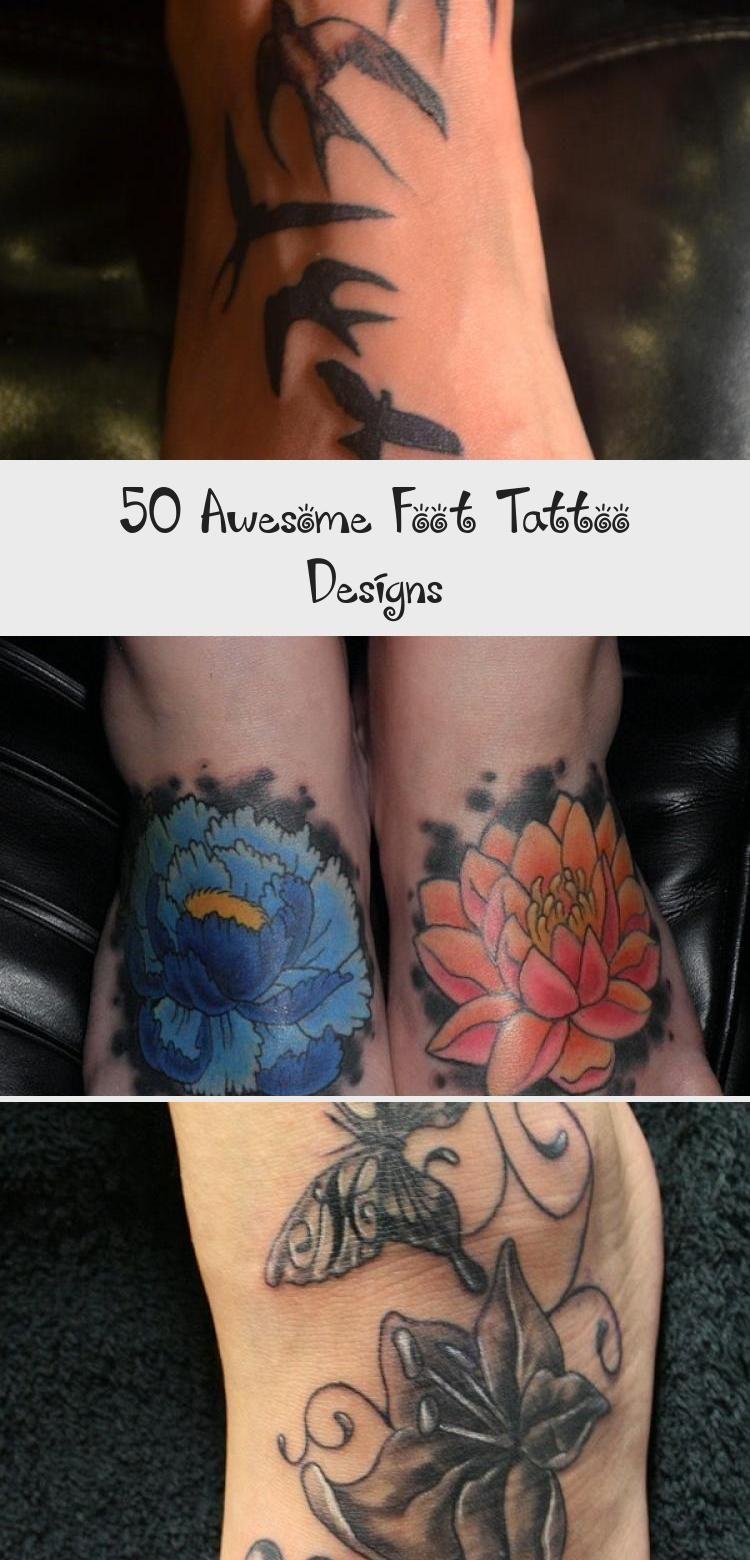 Photo of 50 Awesome Foot Tattoo Designs – Tätowierungen und Körperkunst