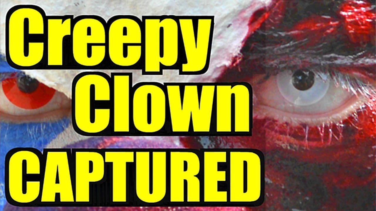 Creepy Clown CAPTURED ALIVE