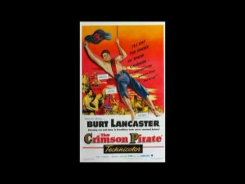 What a great film score! The Crimson Pirate Theme [HQ]  - (and some other themes from The Crimson...
