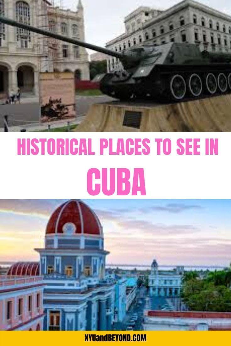 Love history then you need to visit Cuba, Historical sites in Cuba to see when you visit   Cuba for History Buffs #Cuba #history #Caribbean #Cubanhistory #placestoseeinCuba #visitCuba #travelCuba #revolutionCuba #historyofCuba #architectureCuba