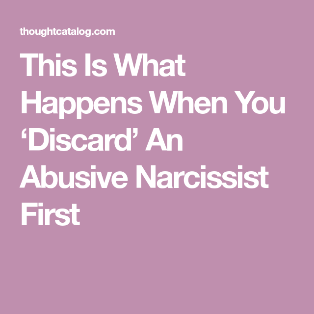 When you discard the narcissist first