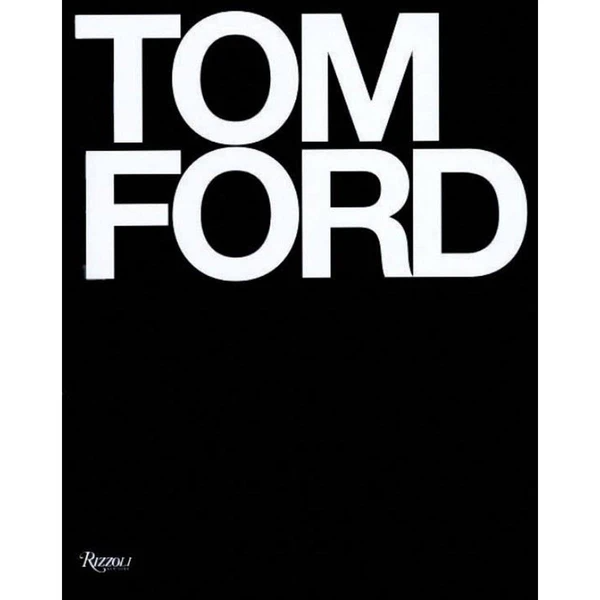 Tom Ford Tom Ford Book Tom Ford Ford