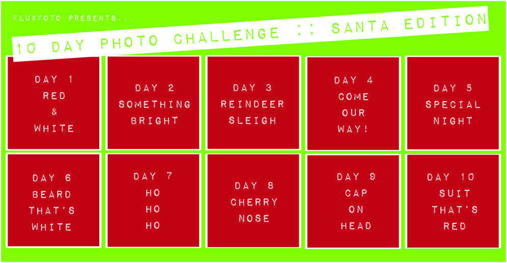 10 day photo challenge :: santa edition - learn how to participate here: http://fluxfoto.com/2011/12/10-day-photo-challenge-santa/ #photography #photochallenge