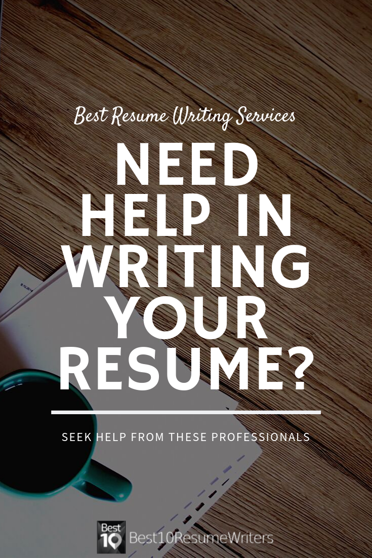 Best Resume Writing Services Companies Best 10 Resume Writers Resume Writing Services Writing Services Professional Resume Writers