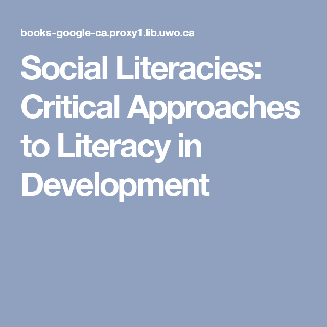 Social Literacies: Critical Approaches to Literacy in Development