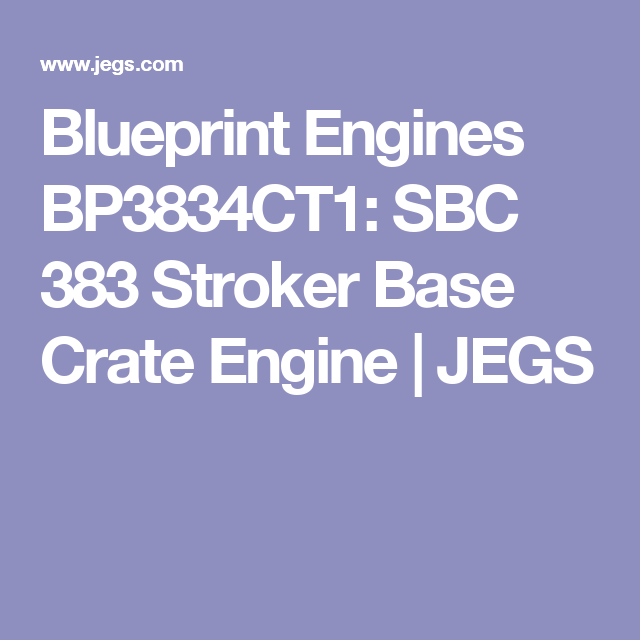 Blueprint engines bp3834ct1 sbc 383 stroker base crate engine blueprint engines bp3834ct1 sbc 383 stroker base crate engine jegs malvernweather Images