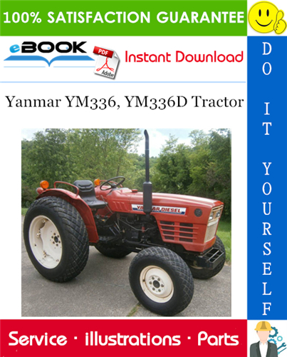 Yanmar Ym336 Ym336d Tractor Parts Manual Tractors Tractor Parts Yanmar Tractor